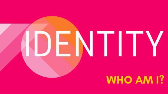 Identity: Who am I? Blog Banner