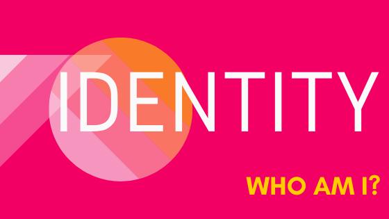 Identity: Who am I? Blog Banner